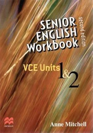 Cover of Senior English Workbook: VCE Units 1 and 2