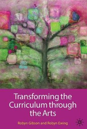 Cover of Transforming the Curriculum through the Arts