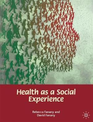 Cover of Health as a Social Experience