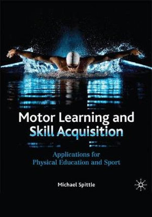 Cover of Motor Learning and Skill Acquisition