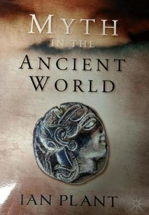 Cover of Myth in the Ancient World