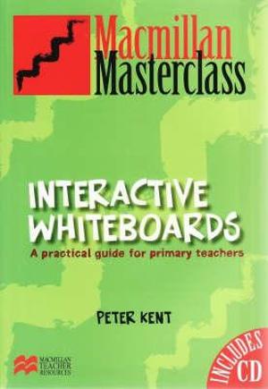 Cover of Interactive Whiteboards: Macmillan Masterclass