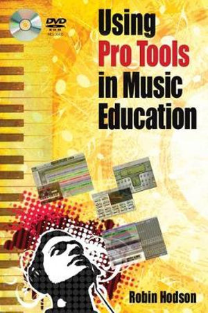 Cover of Using Pro Tools in Music Education