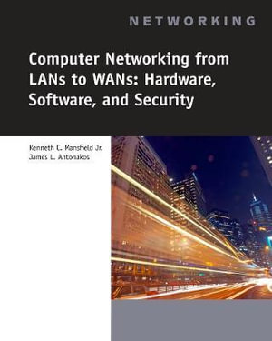 Cover of Computer Networking for LANS to WANS: Hardware, Software and Security
