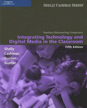 Cover of Teachers Discovering Computers: Integrating Technology and Digital Media in the Classroom