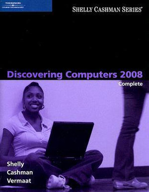 Cover of Discovering Computers 2008: Complete