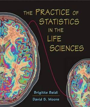 Cover of The Practice of statistics in the life sciences