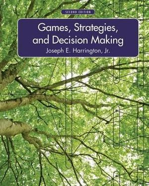 Cover of Games, Strategies, and Decision Making