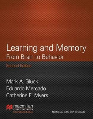 Cover of Learning and Memory: From Brain to Behavior (International Edition)