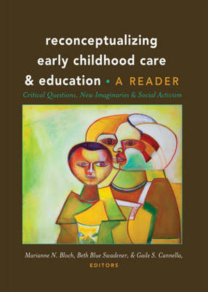 Cover of Reconceptualizing Early Childhood Care and Education