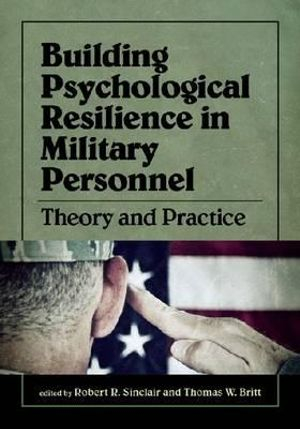 Cover of Building Psychological Resilience in Military Personnel