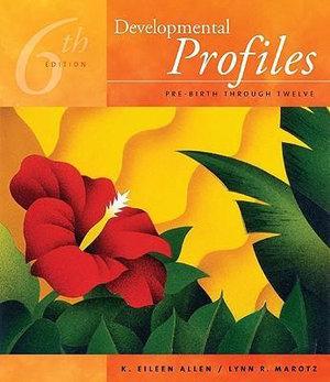 Cover of Developmental Profiles: Pre-birth Through Twelve