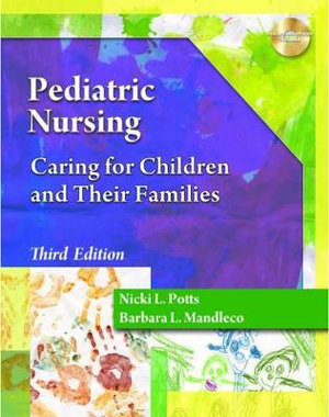 Cover of Pediatric Nursing: Caring for Children and Their Families