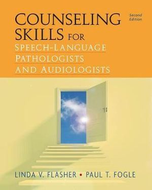Cover of Counseling Skills for Speech-Language Pathologists and Audiologists