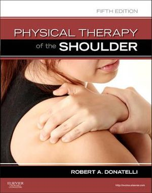 Cover of Physical Therapy of the Shoulder