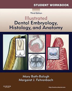 Cover of Student Workbook for Illustrated Dental Embryology, Histology and Anatomy
