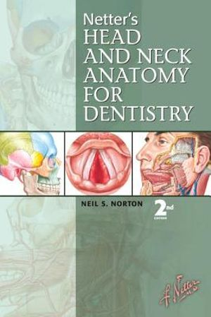Cover of Netter's Head and Neck Anatomy for Dentistry