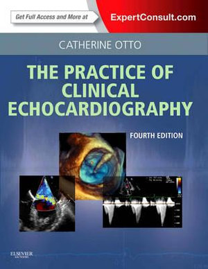 Cover of The Practice of Clinical Echocardiography