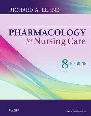 Cover of Pharmacology for Nursing Care, 8e