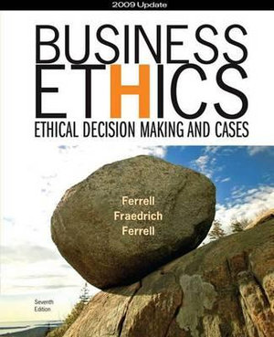 Cover of Business Ethics 2009 Update: Ethical Decision Making and Cases