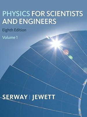 Cover of Physics for Scientists and Engineers, Volume 1, Chapters 1-22
