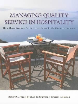 Cover of Managing Quality Service In Hospitality: How Organizations Achieve Excellence In The Guest Experience