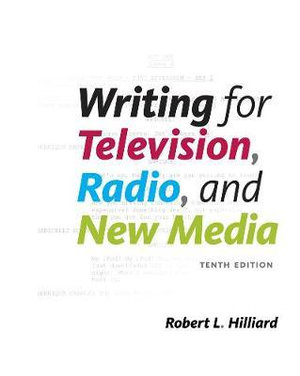 Cover of Writing for Television, Radio, and New Media