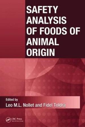 Safety Analysis of Foods of Animal Origin - Leo M. L. Nollet