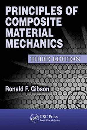 Cover of Principles of Composite Material Mechanics, Third Edition