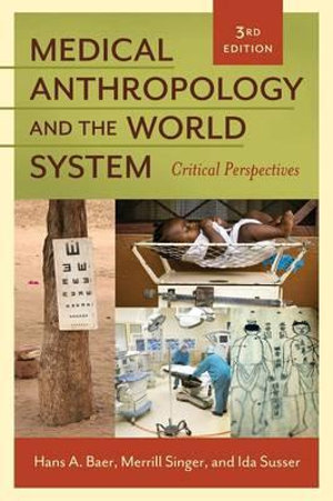 Cover of Medical Anthropology and the World System