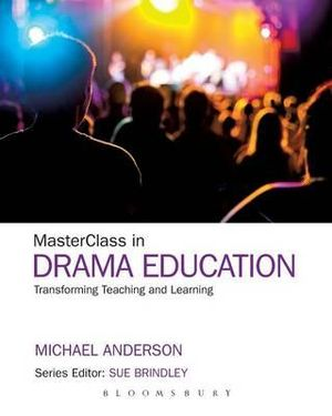 Cover of MasterClass in Drama Education