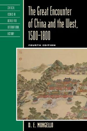 Cover of The Great Encounter of China and the West, 1500-1800