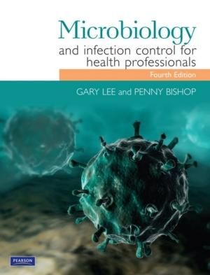 Cover of Microbiology and Infection Control for Health Professionals