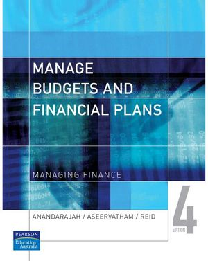 Cover of Manage Budgets and Financial Plans: Managing Finance