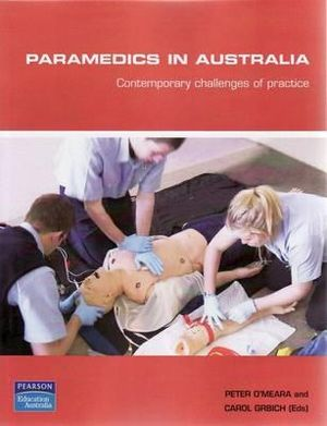 Cover of Paramedics in Australia Sprintprint                                     Contemporary Challenges of Practice
