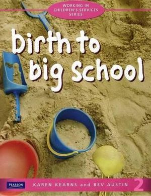 Cover of Birth to Big School 2nd edition