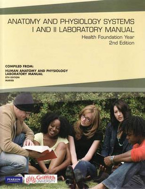 Cover of Anatomy & Physiology Systems I and II Laboratory Manual