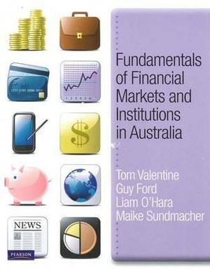 Cover of Fundamentals of Financial Markets and Institutions in Australia