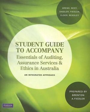 Cover of Student Guide to Accompany Essentials of Auditing, Assurance Services & Ethics in Australia
