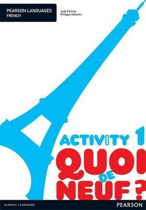 Cover of Quoi de Neuf 1 Activity Book