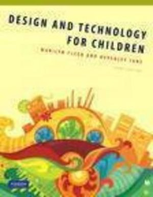 Cover of Desigh and Technology for Children