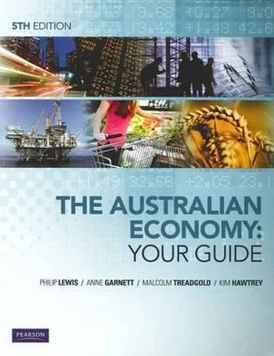 Cover of The Australian Economy: Your Guide