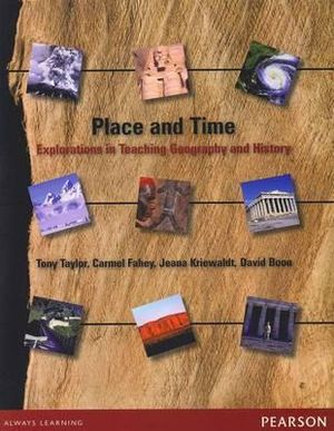 Cover of Place and Time: Explorations in Teaching Geography and History