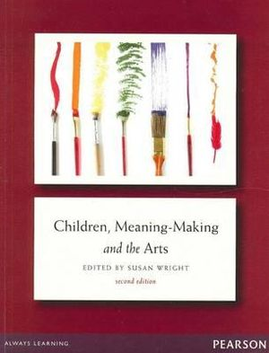 Cover of Children, Meaning-Making and the Art