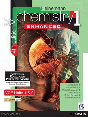 Cover of Heinemann Chemistry 1 Enhanced Student Book 4th Edition