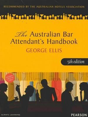 Cover of The Australian Bar Attendant's Handbook