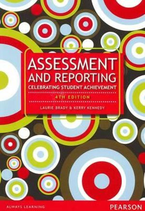 Cover of Assessment & Reporting: Celebrating Student Achievement