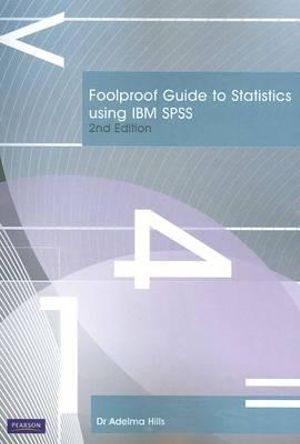 Cover of Foolproof Statistics Using IBM SPSS Pearson Original