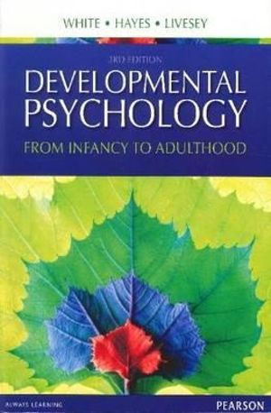 Cover of Developmental Psychology: From Infancy to Adulthood