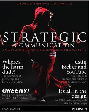 Cover of Strategic Communication: Cases in Marketing, Public Relations,          Advertising and Media